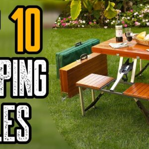 Top 10 Best Camping Table On The Market