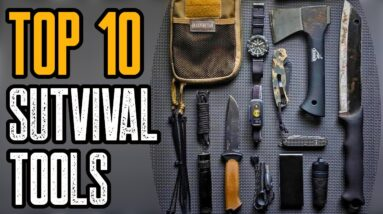Top 10 New Survival Gear & Tools You Must Have