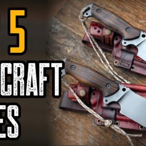 Top 5 Best Bushcraft Knives You Must Own
