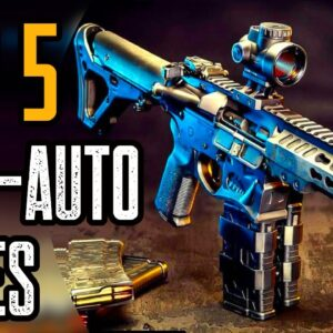 TOP 5 BEST SEMI-AUTO RIFLES 2020