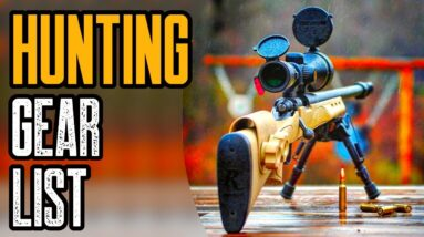 Top 5 Hunting Gear List (Hunting Supplies & Equipment)