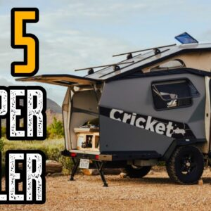 TOP 5 BEST CAMPER TRAILERS of 2020