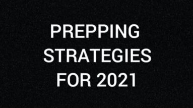 PREPPING STRATEGIES FOR 2021
