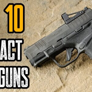 Top 10 Best Compact 9mm Handguns for Concealed Carry