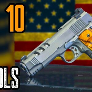 TOP 10 BEST 1911 HANDGUNS IN THE WORLD