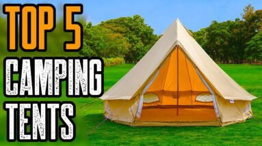 TOP 5 BEST CAMPING TENTS 2021