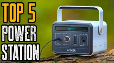 Top 5 New Portable Power Stations & Solara Generators You Must Have
