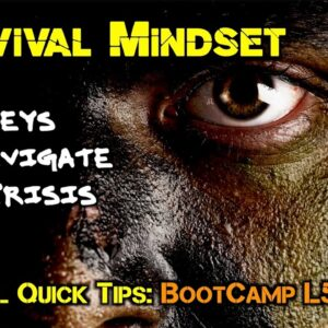 Survival Mindset:5 Keys to Navigate Any Crisis