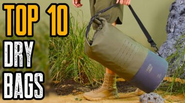 Top 10 Best Dry Bags for Backpacking & Kayaking 2021