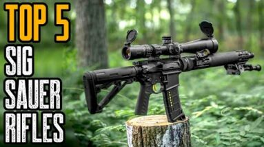 Top 5 Best Sig Sauer Rifles for Hunters & Target Shooters